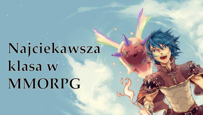 Read more about the article Najciekawsza klasa wMMORPG