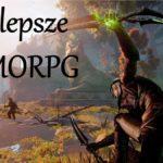 Jak powinno wyglądać najlepsze MMORPG?