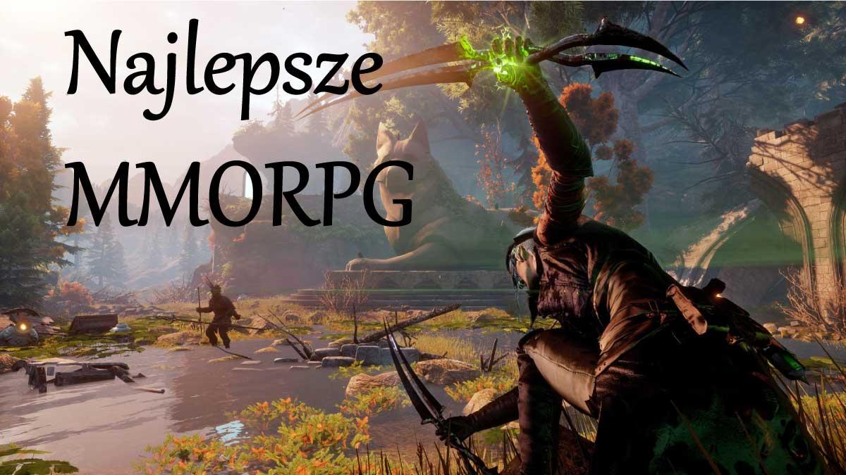 Jak powinny wyglądać najlepsze gry MMORPG?