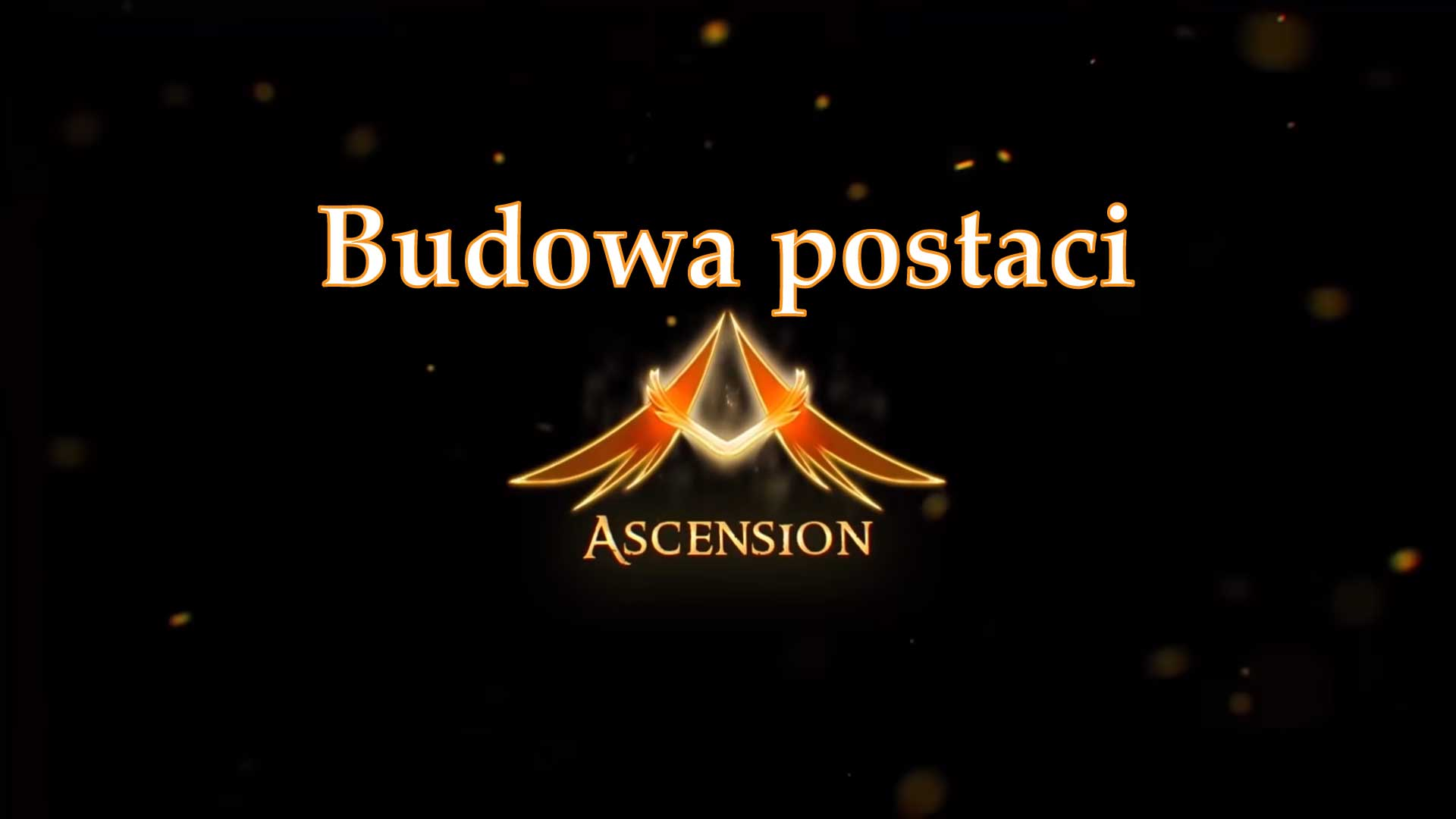 Budowa postaci – World of Warcraft Ascension
