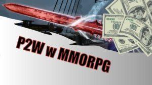 P2W w MMORPG