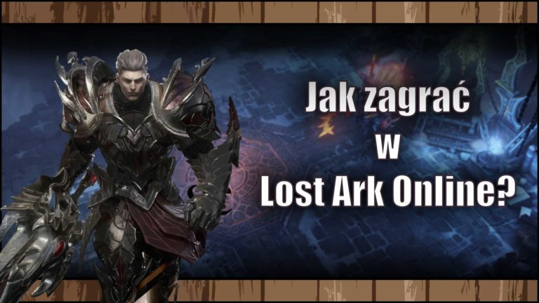 Read more about the article Jak zagrać wLost Ark Online? – Poradnik