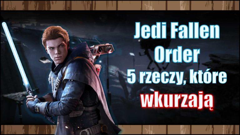 Jedi Fallen Order – 5 rzeczy, które mnie wkurzają
