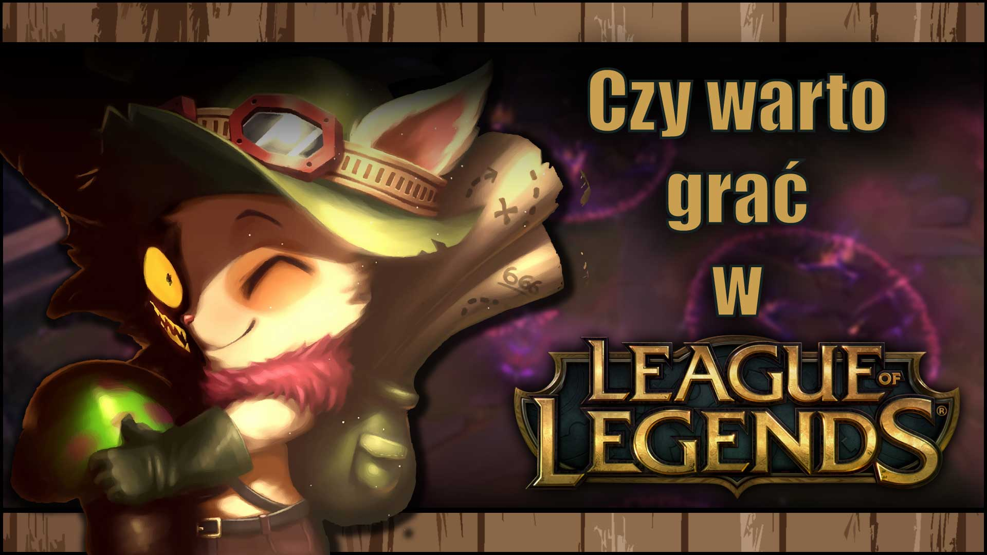 Czy warto grać w League of Legends?
