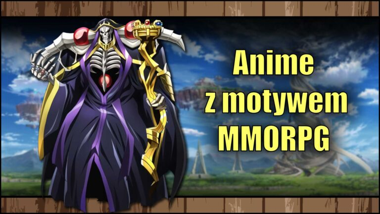 Read more about the article Najlepsze anime zmotywem MMORPG