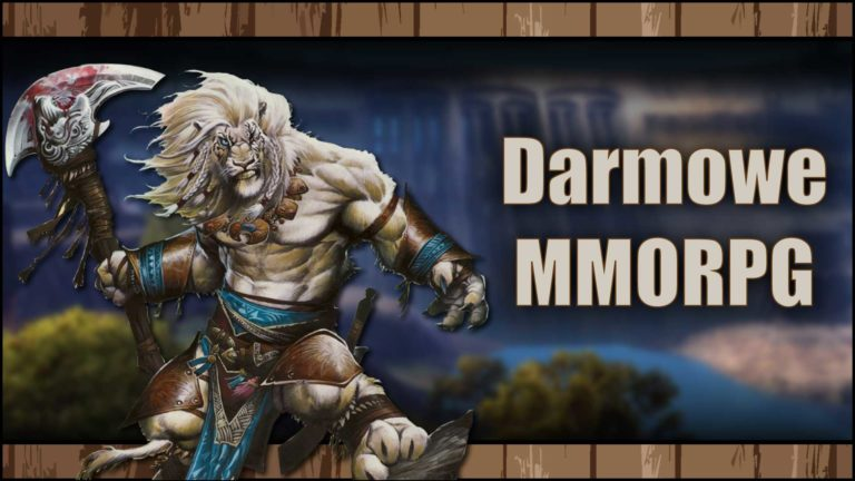 Read more about the article Najlepsze, darmowe MMORPG w2021