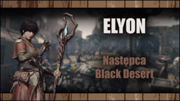 Elyon – Następca Black Desert poreworku