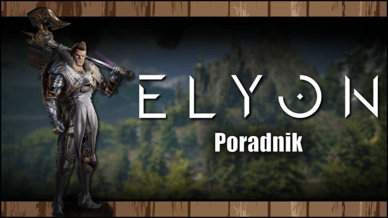 Read more about the article Elyon – Poradnik dla początkujących, porady