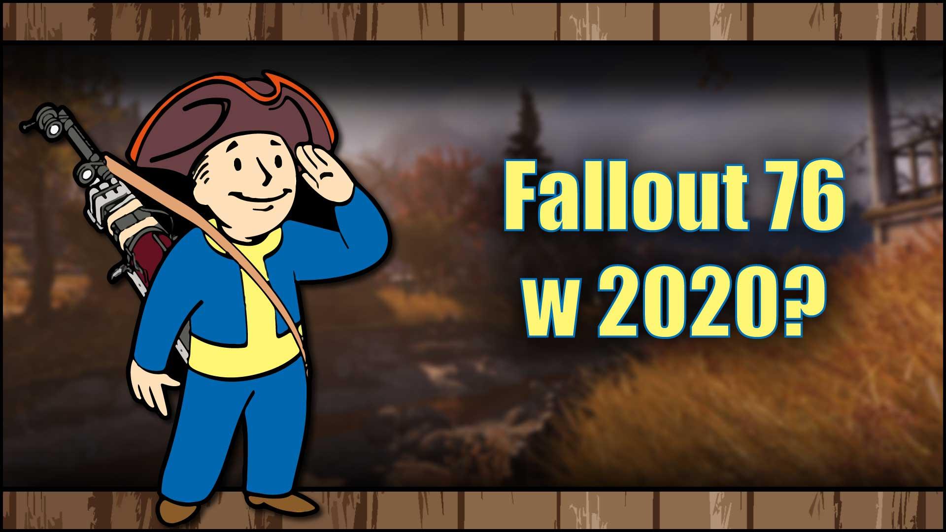 Fallout 76 – Pierwsze wrażenia zcrapa w2020