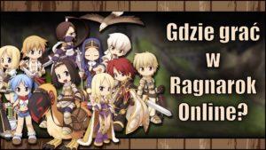 Gdzie grać wRagnarok Online w2020?