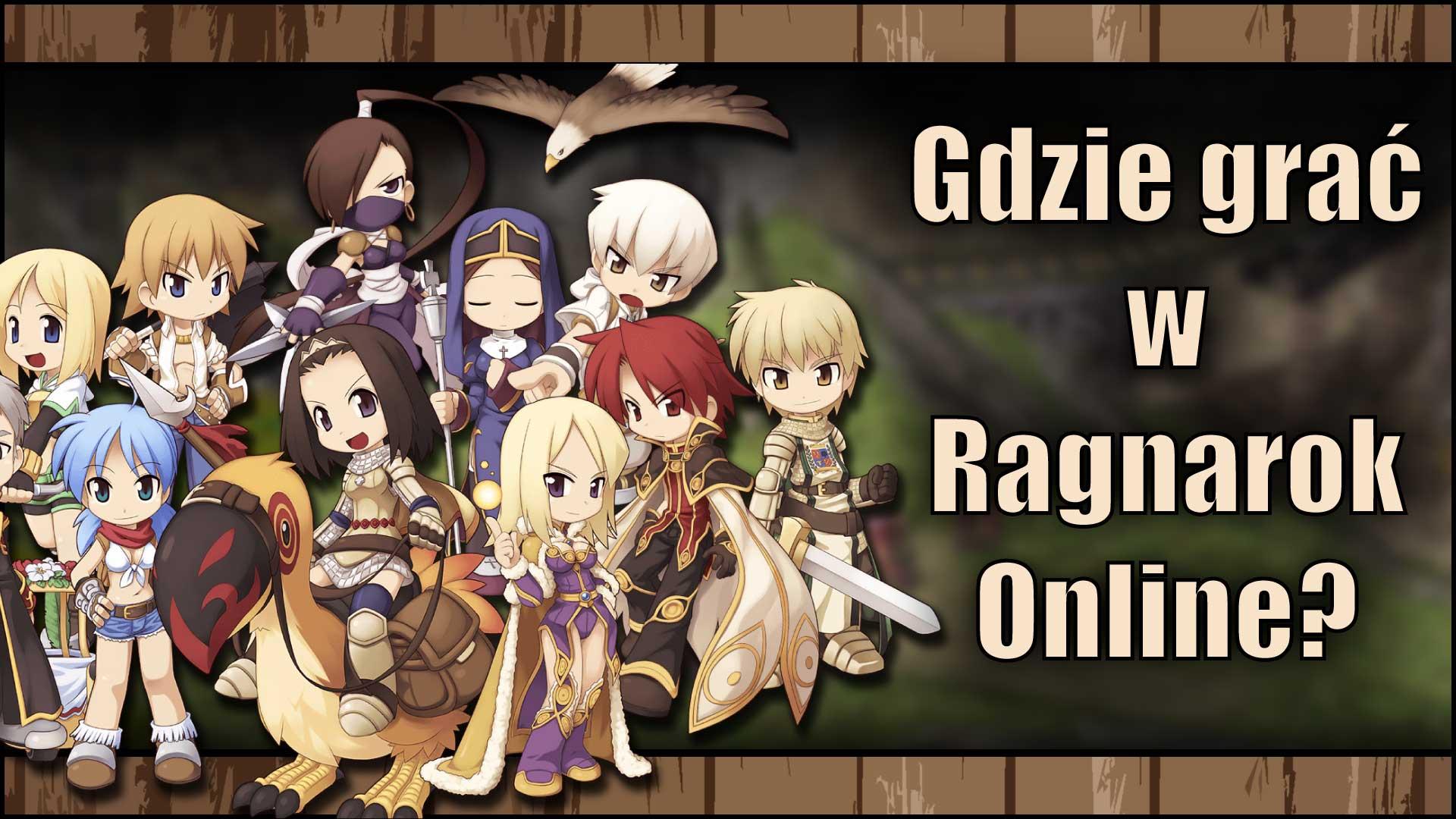 Gdzie grać wRagnarok Online