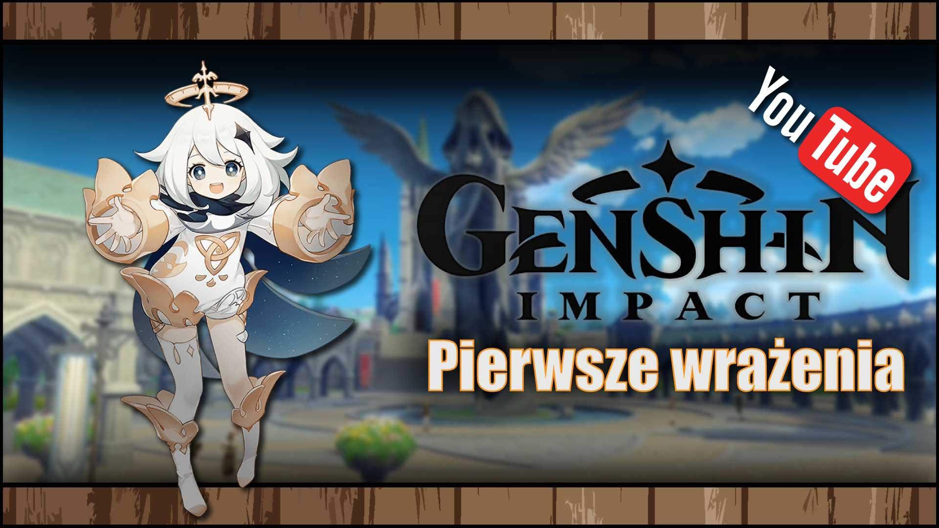 [YouTube] Genshin Impact – Pierwsze wrażenia zniedoszłego MMORPG