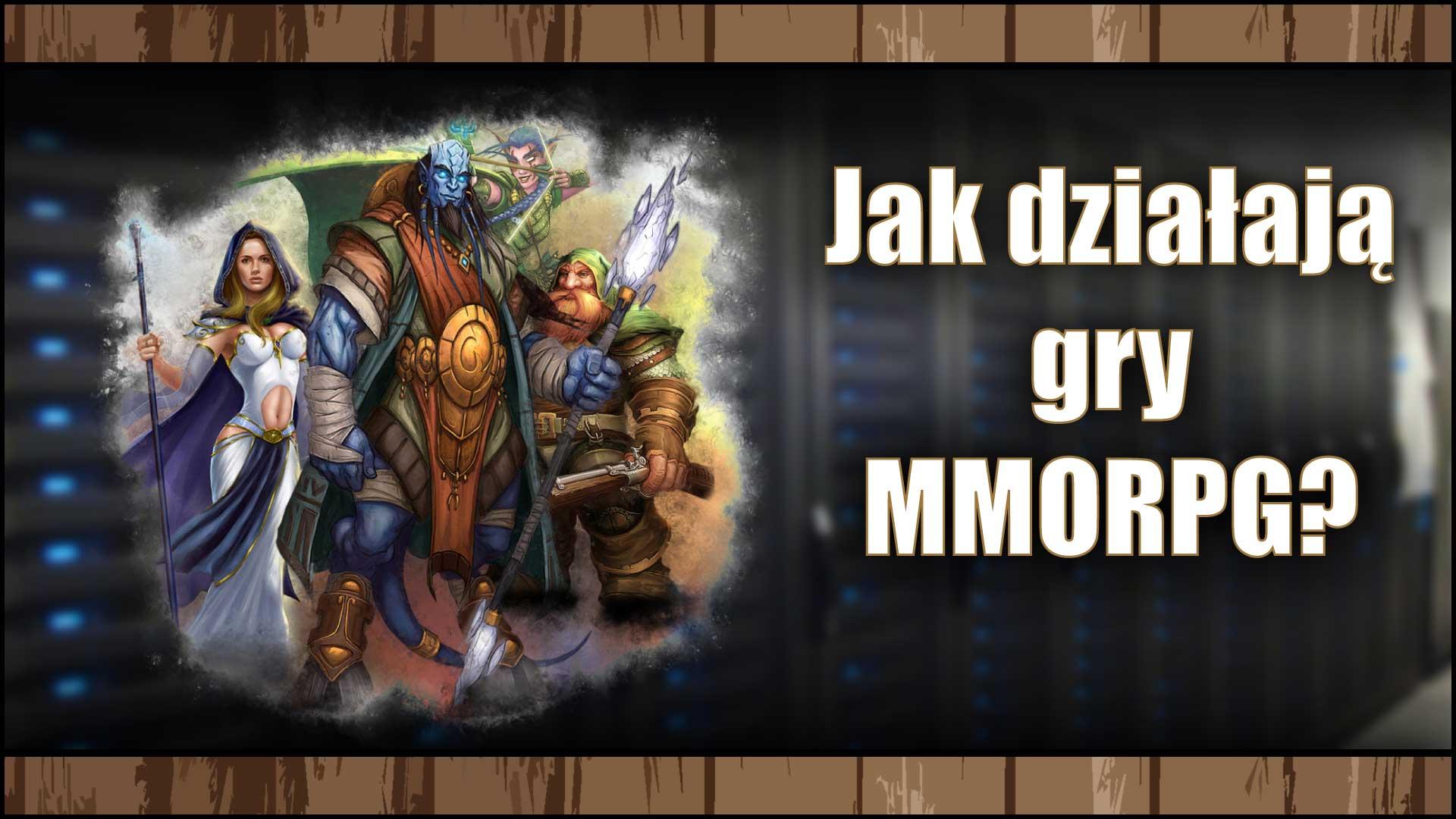 Jak działają gry MMORPG? Dowiedz się!