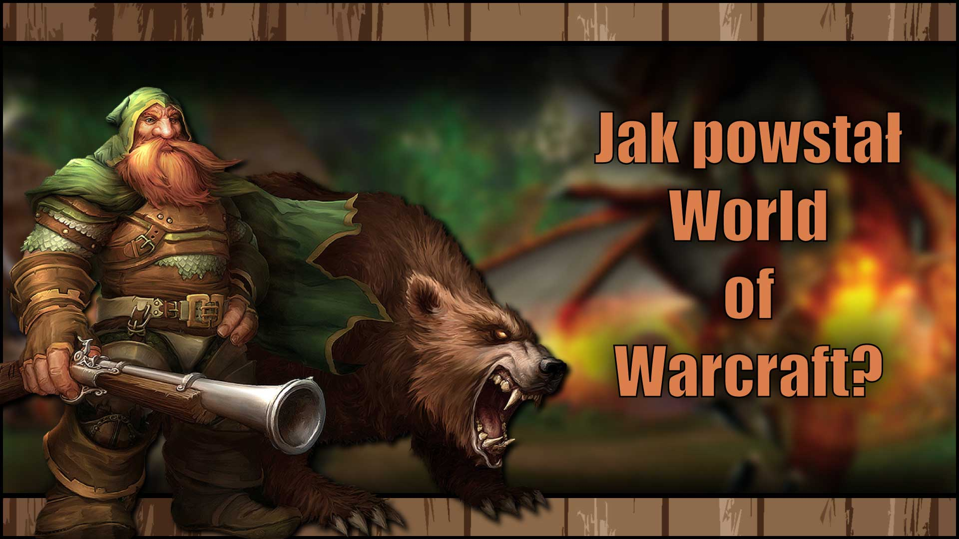 Jak powstał World of Warcraft, legenda MMORPG?