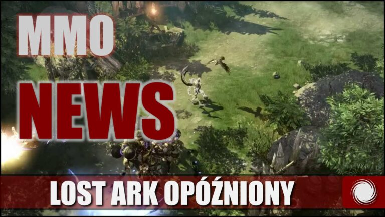 Read more about the article Opóźnienie Lost Ark Online, nowe bronie wNew World – MMO NEWS 2021 #12