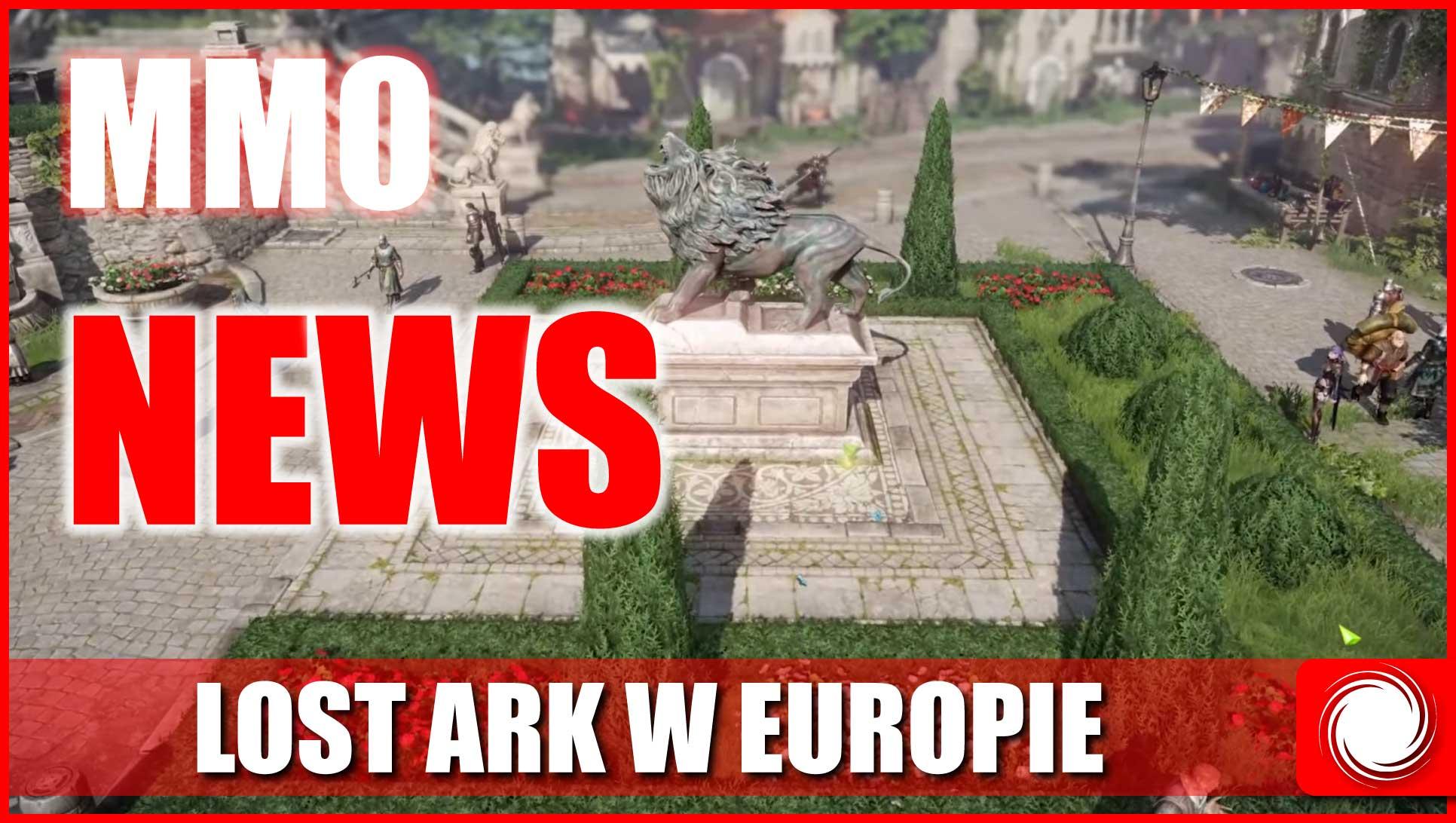 MMO NEWS Lost Ark wEuropie