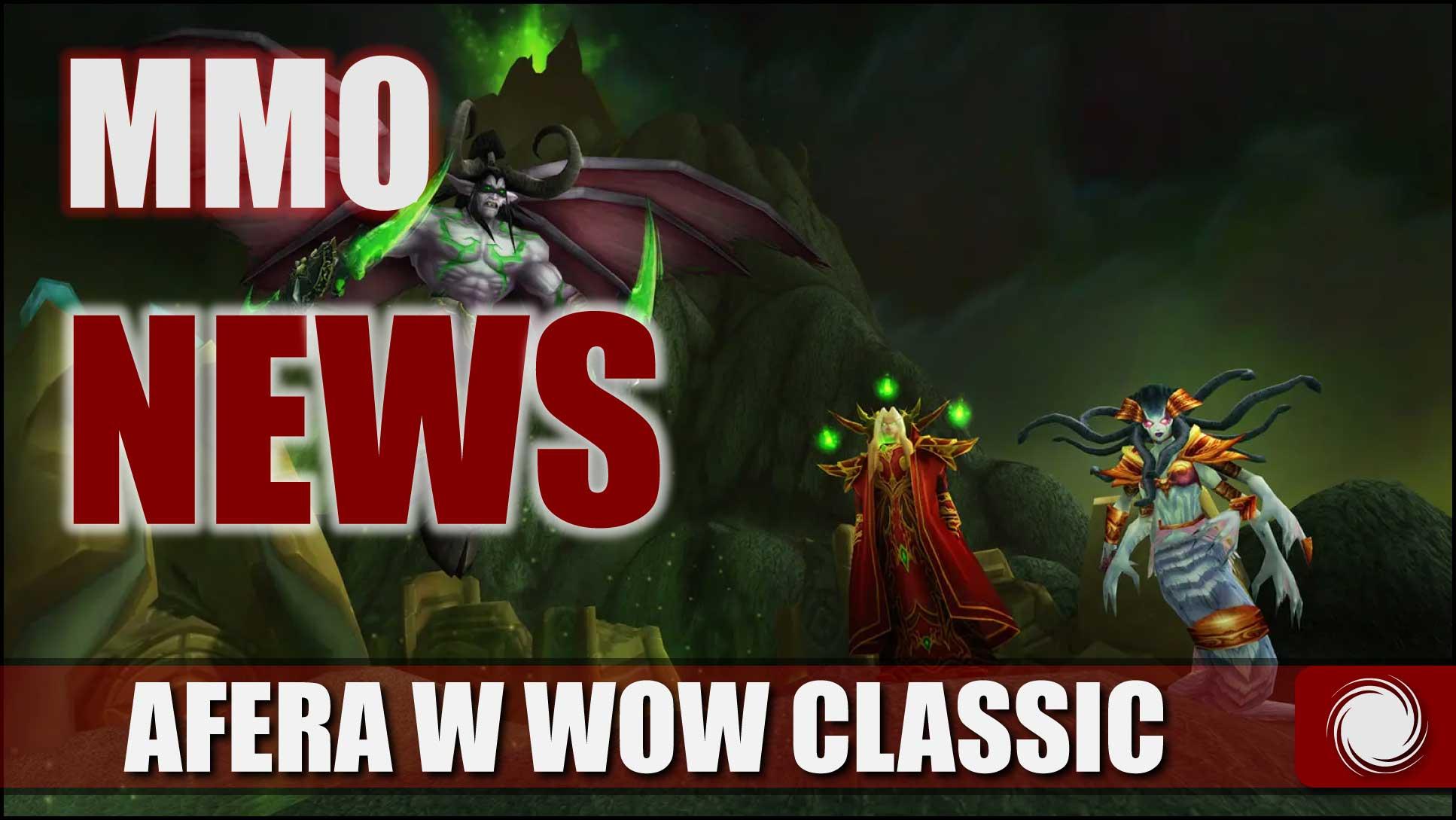 MMO News 2021 Afera wWoW Classic