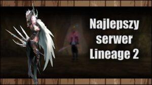 Najlepszy serwer Lineage 2 w2020