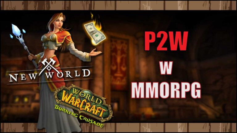 Read more about the article P2W wMMORPG – New World, World of Warcraft, Lost Ark Online
