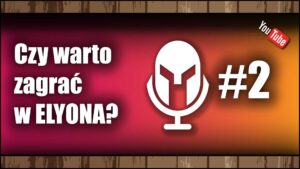 Read more about the article [YouTube] Czywarto zagrać wElyon? – MMO Podcast #2