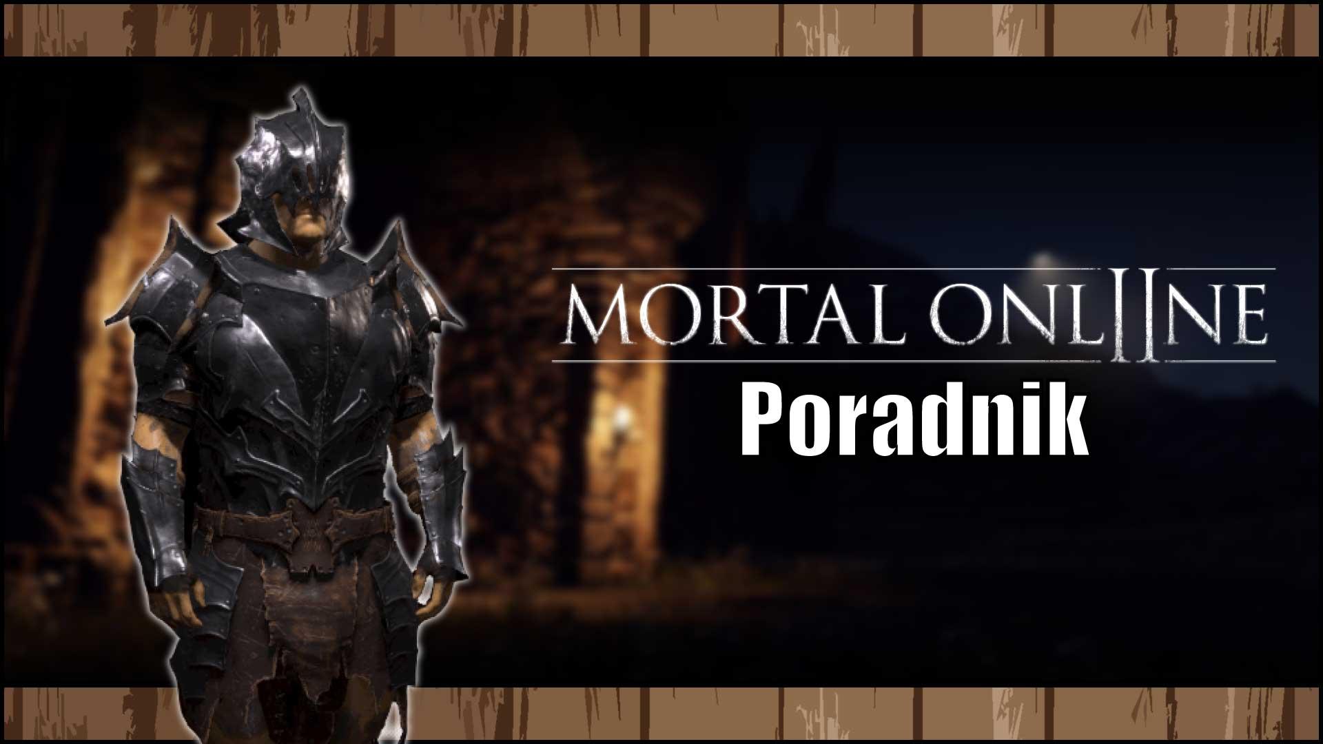 Poradnik Mortal Online 2
