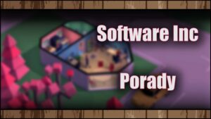 Software Inc – Porady dla początkujących