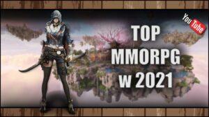 Top 5 najlepsze MMORPG w 2021