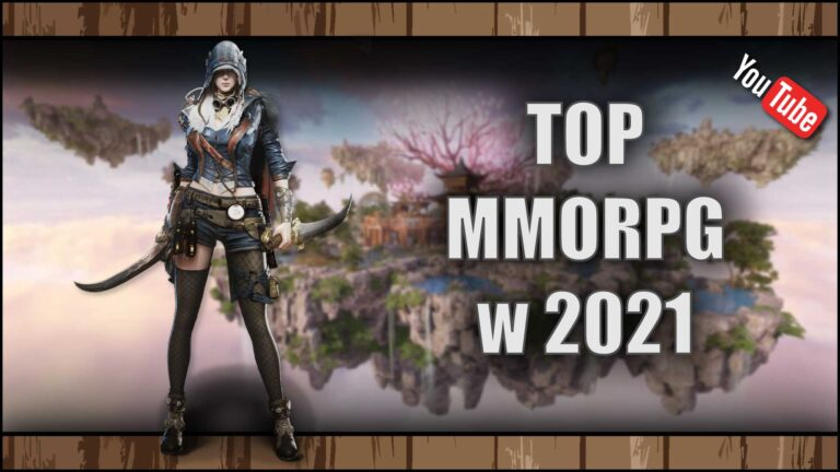 Read more about the article [YouTube] Top 5 najlepszych MMORPG w2021