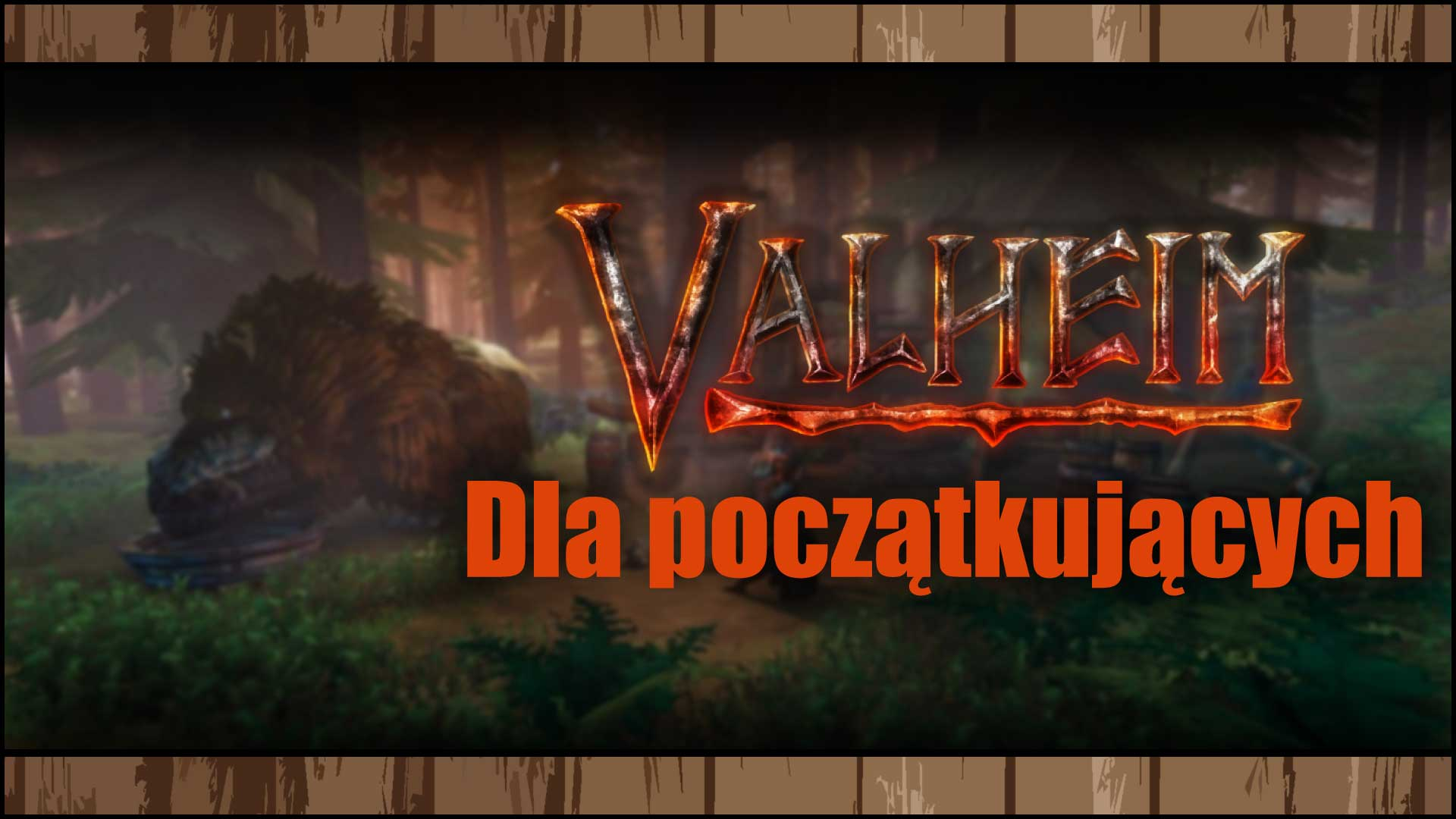 Valheim Dla początkujących